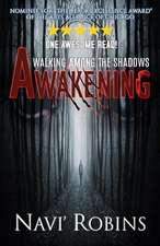 Walking Among the Shadows