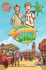 The Adventures of Seymour & Hau