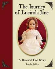 The Journey of Lucinda Jane