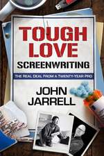 Tough Love Screenwriting