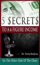 5 $Ecrets to a 6 Figure Income