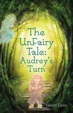 The Unfairy Tale