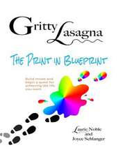 Gritty Lasagna-The Print in Blueprint