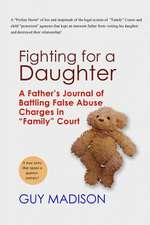 Fighting for a Daughter