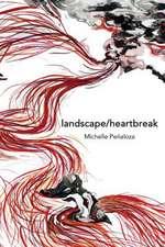 Landscape/Heartbreak