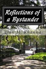 Reflections of a Bystander