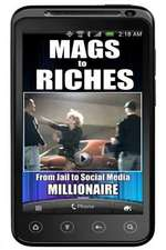 Mags to Riches