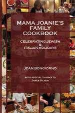 Mama Joanie's Family Cookbook
