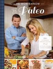 He Won't Know It's Paleo