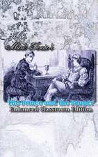 Mark Twain's the Prince and the Pauper - Enhanced Classroom Edition