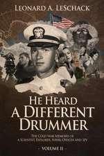 He Heard a Different Drummer Volume II