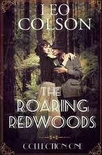 The Roaring Redwoods, Collection One