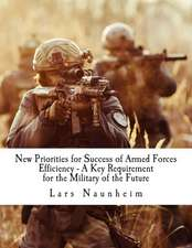 New Priorities for Success of Armed Forces