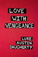 Love with Vengeance
