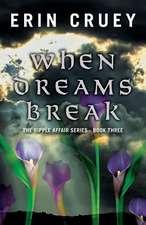 When Dreams Break