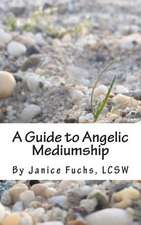 A Guide to Angelic Mediumship