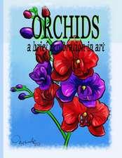 Orchids a Brief Exploration Through Art