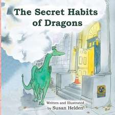 The Secret Habits of Dragons