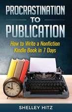 Procrastination to Publication
