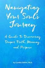 Navigating Your Soul's Journey
