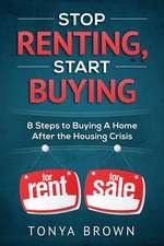 Stop Renting, Start Buying
