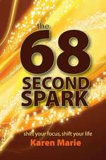 The 68 Second Spark