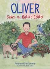 Oliver Saves the Nature Center