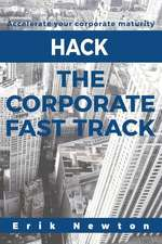 Hack the Corporate Fast Track