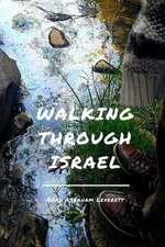 Walking Through Israel