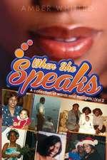When She Speaks