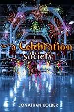 A Celebration Society