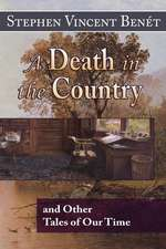 A Death in the Country, and Other Tales of Our Time