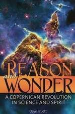 Reason and Wonder