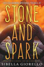 Stone and Spark