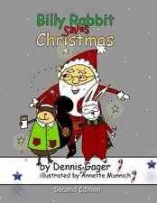 Billy Rabbit Saves Christmas