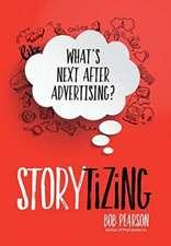 Storytizing