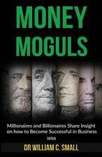 Money Moguls