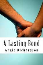 A Lasting Bond