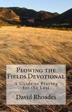 Plowing the Fields Devotional