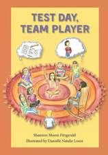 Test Day, Team Player