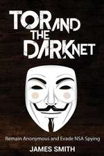 Tor and the Dark Net