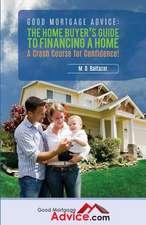 Good Mortgage Advice