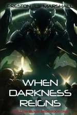 When Darkness Reigns