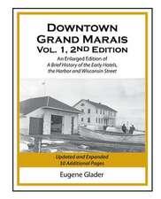 Downtown Grand  Marais 2nd Edition