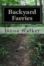 Backyard Faeries