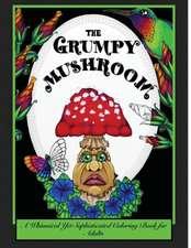 The Grumpy Mushroom