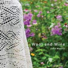 Wool and Wine