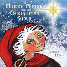 Nikki Nisse and the Christmas Star