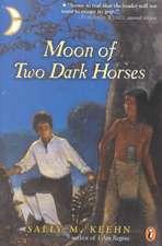 Moon of Two Dark Horses