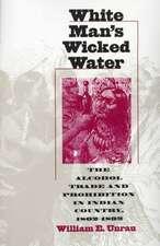 White Man's Wicked Water (PB)